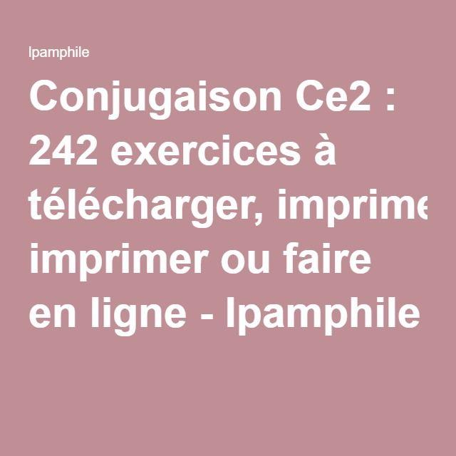Conjugaison Ce2 : 242 exercices à télécharger, imprimer ou faire en ligne - lpamphile