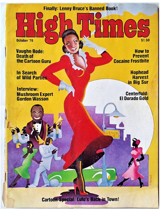 Vintage, October 1976, issue of High Times Magazine Item: High Times Magazine  Date of Publication: October 1976  Cover: Lulu Cartoon  Condition: Very Good Vintage. Shows wear commensurate with age.  Please See Photos.