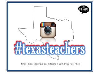 follow texas teachers on instagram by using this hashtag: #texasteachers  Follow Miss, Hey Miss on Instagram: @Melissa Henson Hey Miss.
