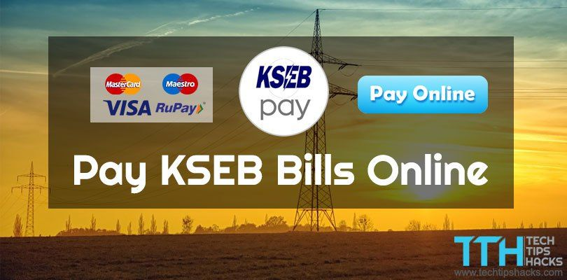 Pay Kseb Electricity Bills Online Fast And Secure Method Electricity Bill Bills Online