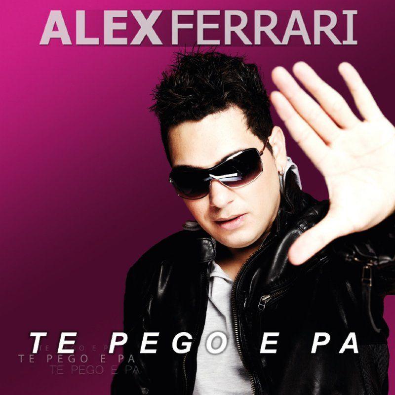 Alex Ferrari – Te Pego e Pa (single cover art)