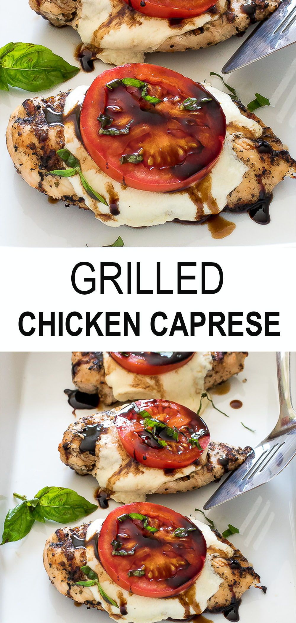 Grilled Chicken Caprese. Juicy chicken breast topped with mozzarella cheese, tomato, basil and a homemade balsamic reduction. This delicious weeknight dinner idea is ready in just 30 minutes. Perfect for the whole family - kids love it too! #caprese #chicken #grill #dinner
