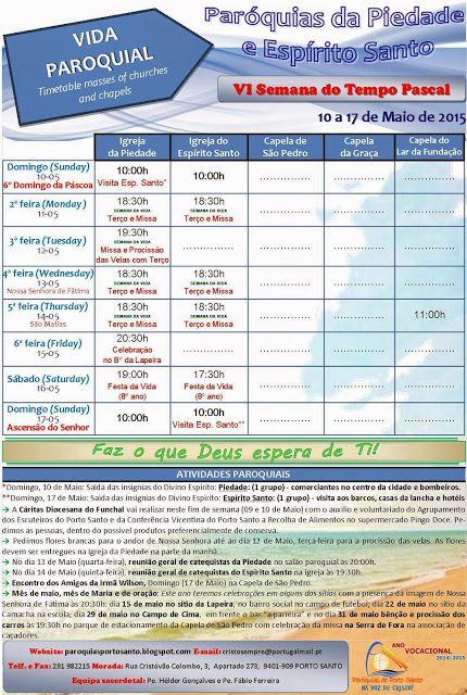 PARÓQUIAS DO PORTO SANTO: Horário das Paróquias de 10 a 17 de Maio de 2015