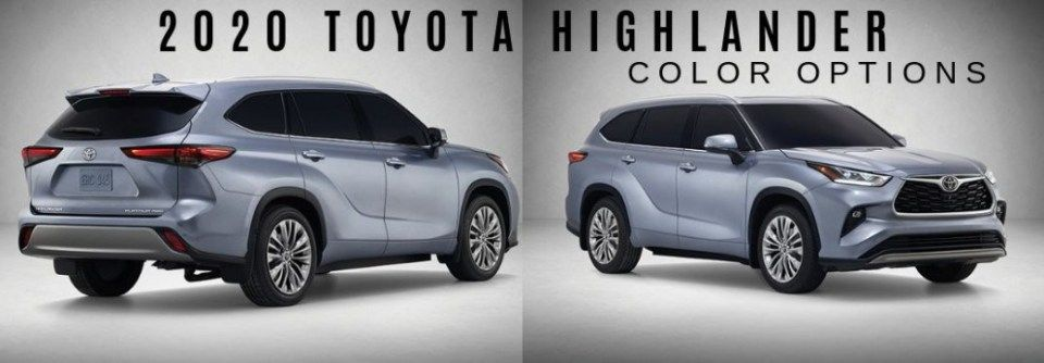 The Reasons Why We Love Paint Colors For 12 Toyota Highlander In 2020 Toyota Highlander Toyota Highlander Hybrid Toyota Highlander Xle