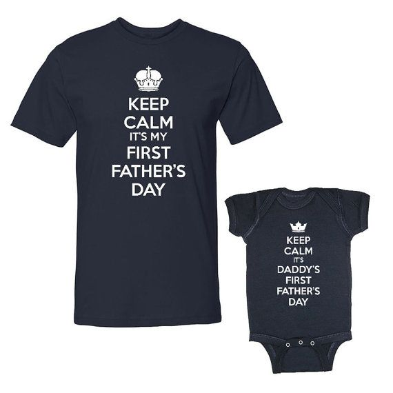 7c39d5c4 Keep Calm First Father's Day Matching Dad And Baby Father Baby Daddy Baby  Boy Girl Son Daughter Navy T-Shirts Baby Outfits (105_106)