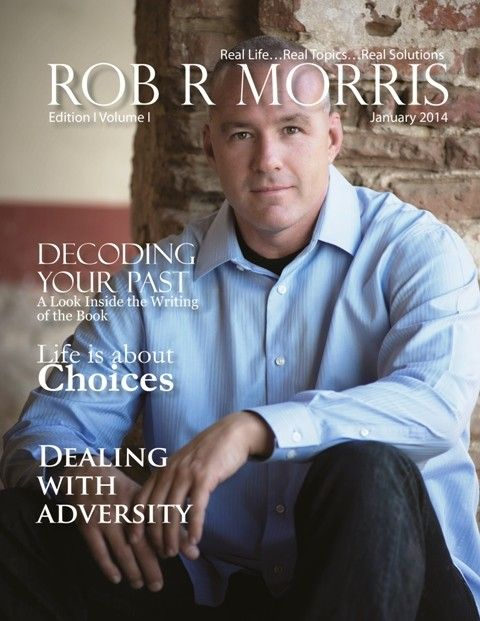 Real Life…Real Topics…Real Solutions Rob Morris is a native to the beautiful Central Coast of California. From the breathtaking Pacific Ocean to the amazing wine country, Rob has made this his ho...