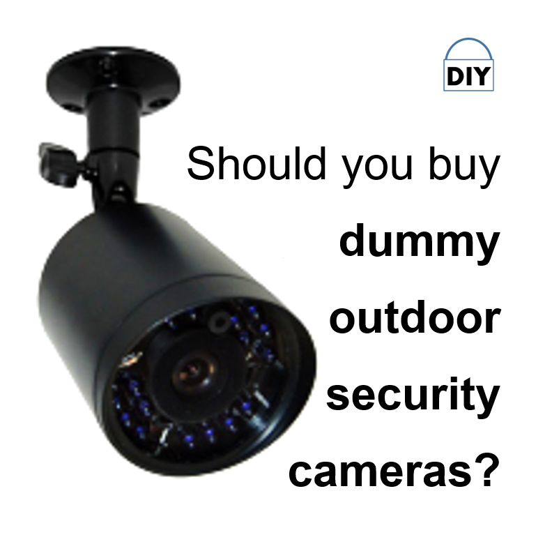 Are You Thinking About Fake Home Security Cameras Diy Home Security Security Cameras For Home Home Security