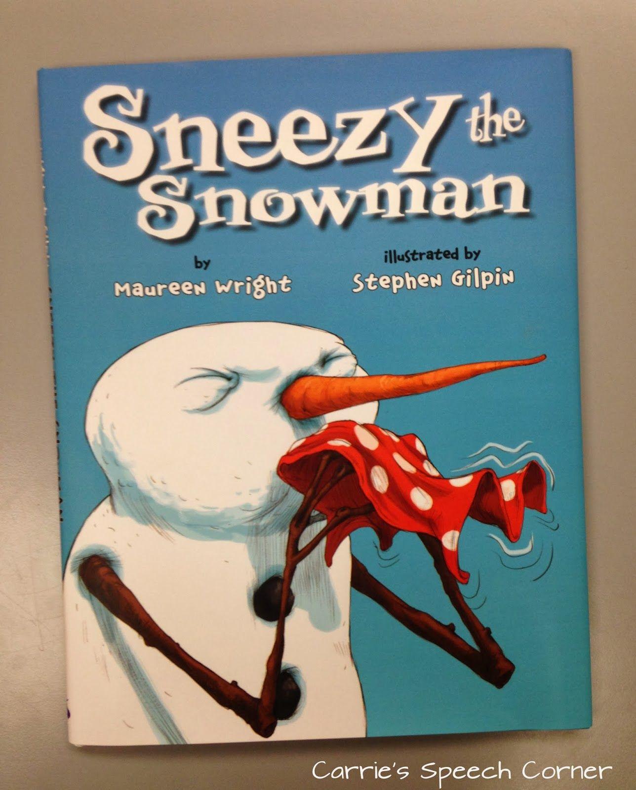 Carrie S Speech Corner Book Of The Week Sneezy The Snowman