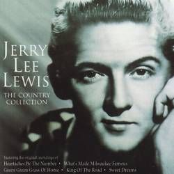 Jerry Lee Lewis : The Country Collection