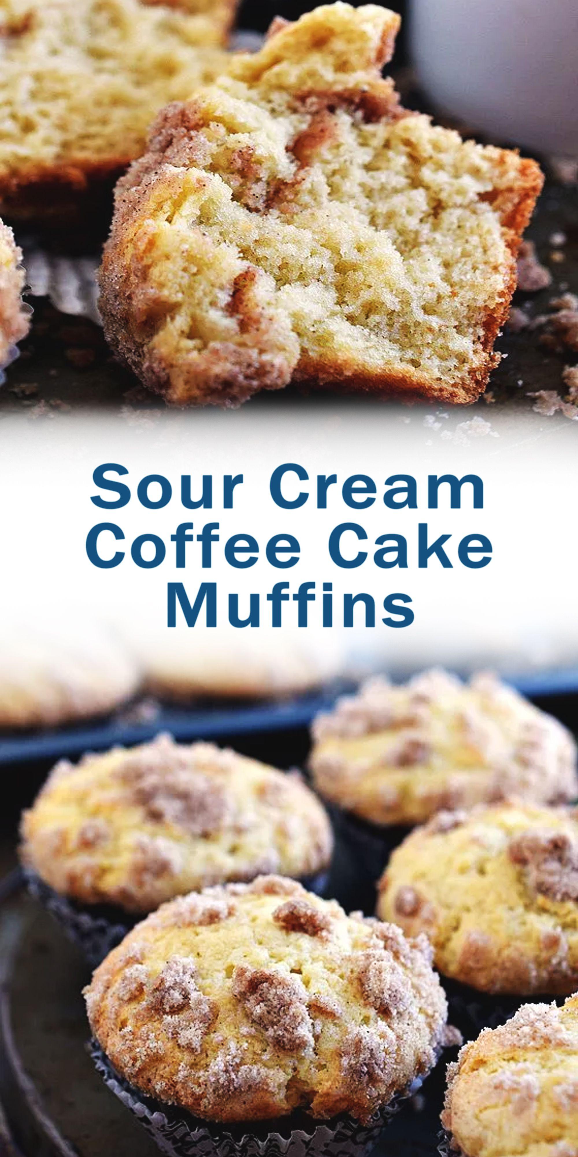 Sour Cream Coffee Cake Muffins In 2020 Dessert Recipes Coffee Cake Sour Cream Coffee Cake Muffins