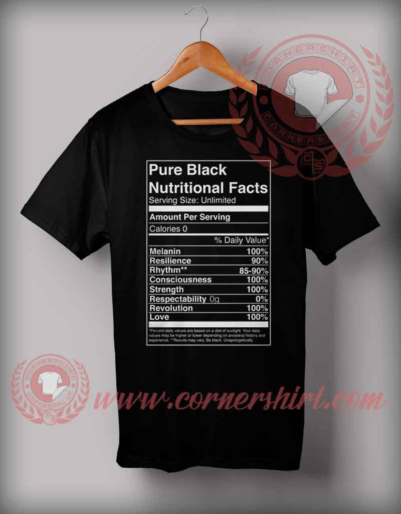 7efc5b70 Pure Black Nutritional Facts T shirt | Quotes T shirt | Shirts, Mens ...