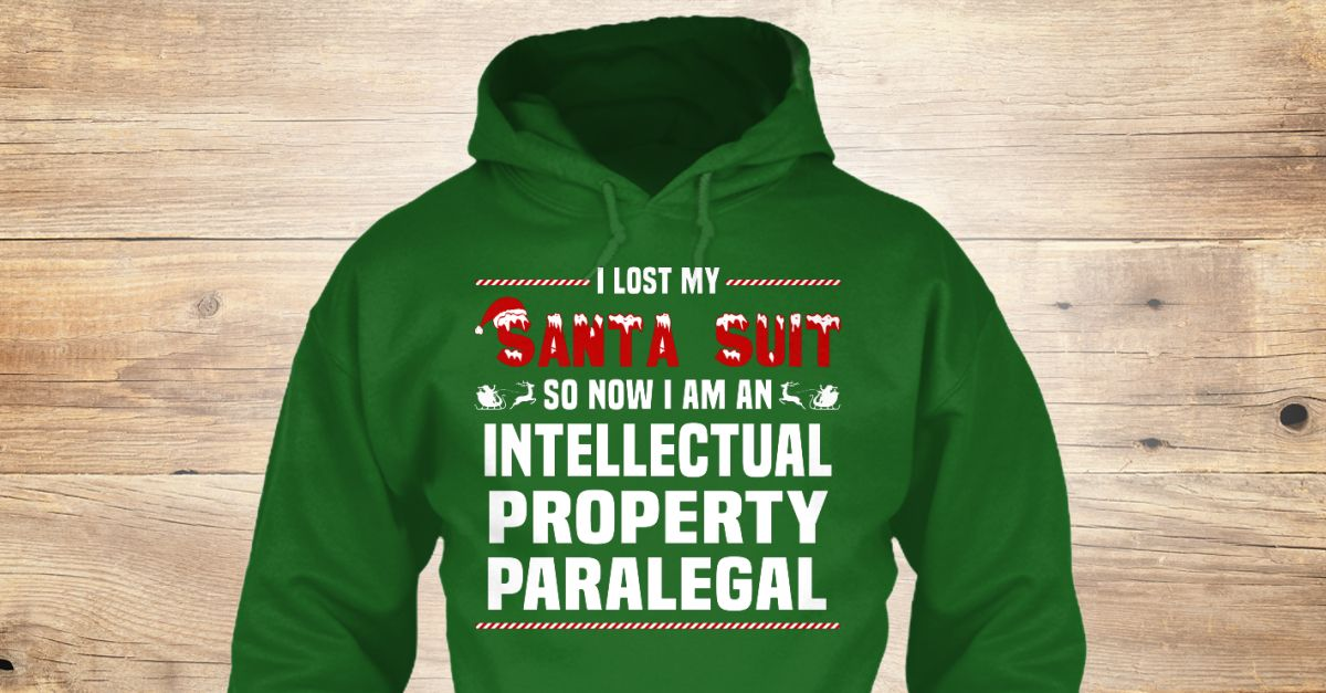 Intellectual Property Paralegal | Funny, Dads and Hoodies