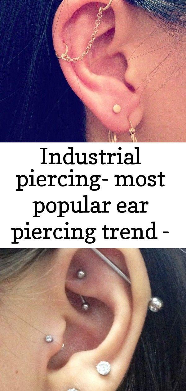Industrial Piercing Most Popular Ear Piercing Trend Ear