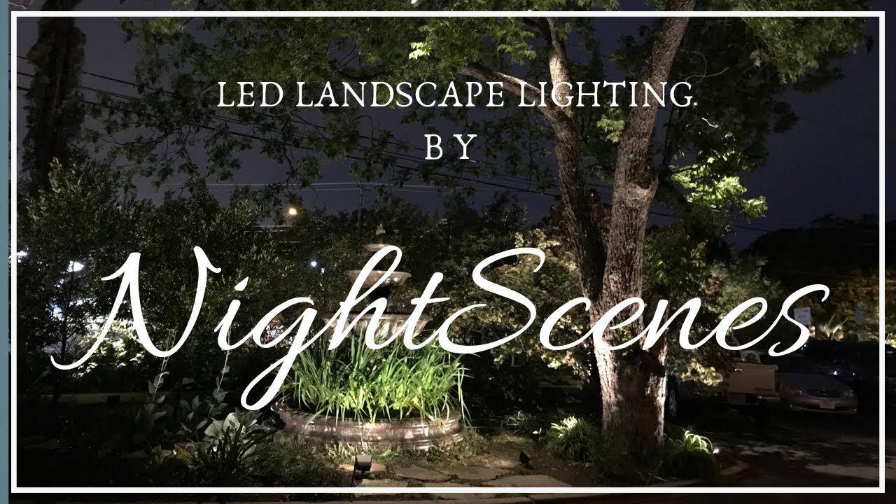 Led Landscape Lighting By Nightscenes Landscape Lighting Led Landscape Lighting Landscape