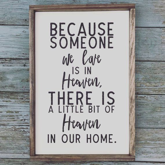 Because someone we love is in heaven sign, handpainted wood