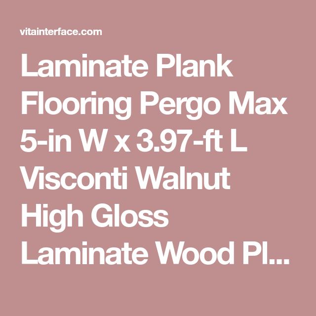 Laminate Plank Flooring Pergo Max 5 In