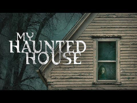 My Haunted House S1 E1 The Nursery The Closet Haunted House Ghost Adventures Paranormal Videos