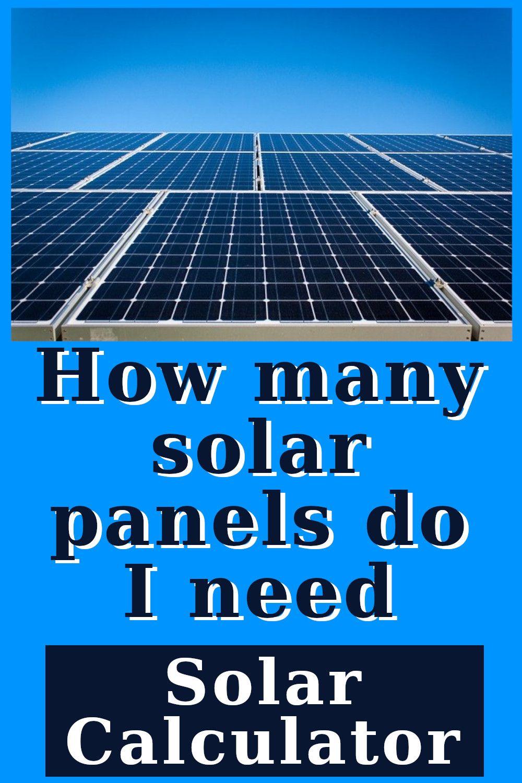 Solar System Easy Calculator In 2020 Solar Solar Power Diy Off Grid Solar