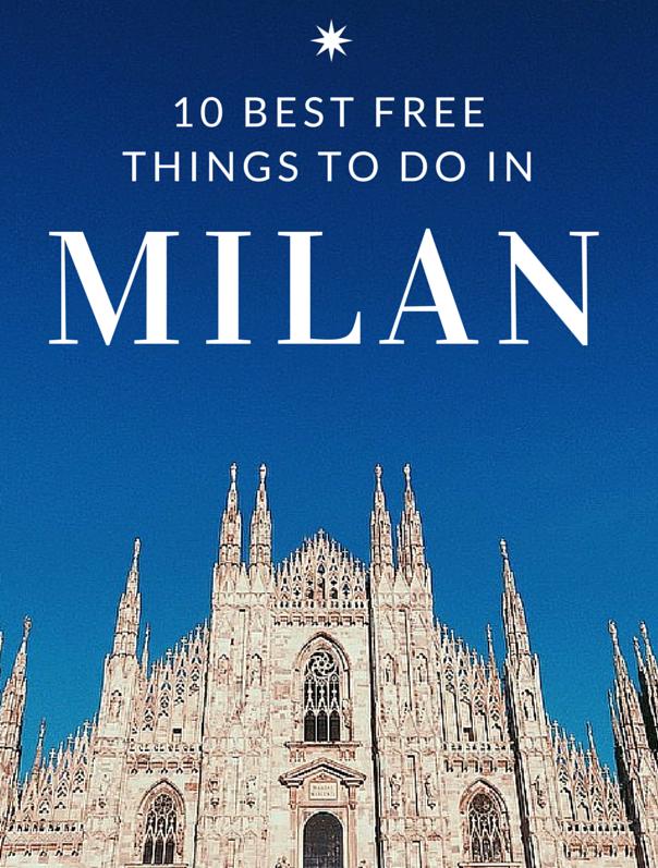 Top 10 Best Free Things To Do In Milan Milan Travel