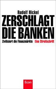 """Rudolf Hickel: """"Zerschlagt die Banken"""" - Es ging ihm nie um Gewinn, sondern um Gerechtigkeit: Der Wirtschaftswissenschaftler Rudolf Hickel war nie etwas anderes als ein engagierter Kritiker des kapitalistischen Systems. Er fragte stets nach einer gerechten Wirtschaftsordnung. So ist es folgerichtig, dass der 70-Jährige am Ende seiner Laufbahn als Professor eine Abrechnung mit dem Bankensystem verfasst hat. Er fordert die Zerschlagung der Bankenmacht."""