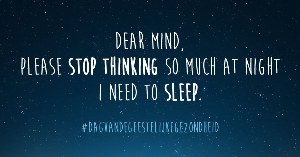quoteoftheday Dear Mind, Please Stop Thinking so much at