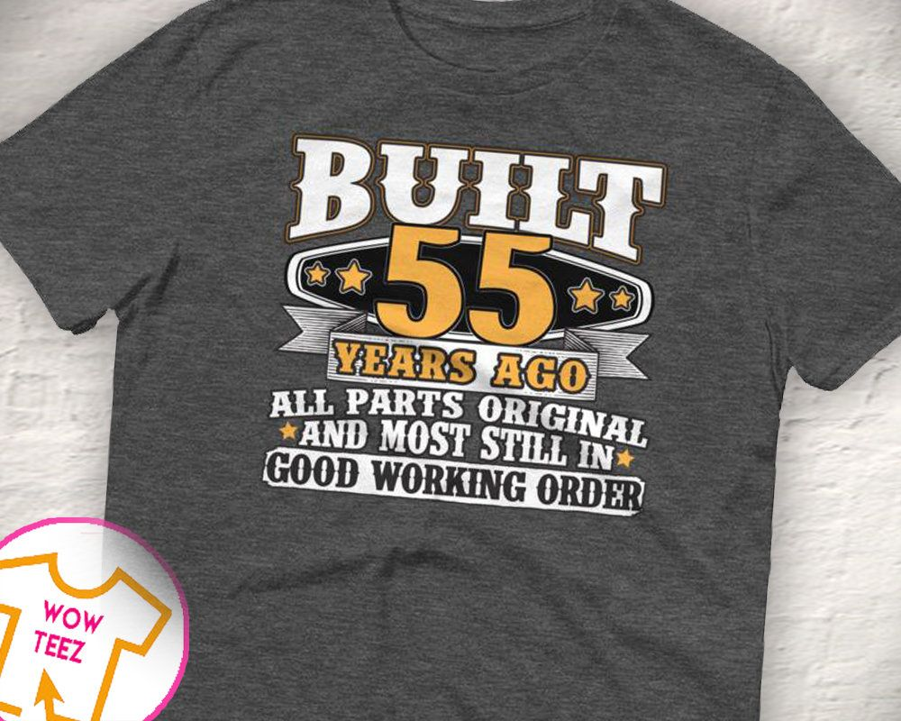 55th Birthday Gift Shirt Bday Idea Funny Tee 55 Years Old Turning For Year By WowTeez On Etsy