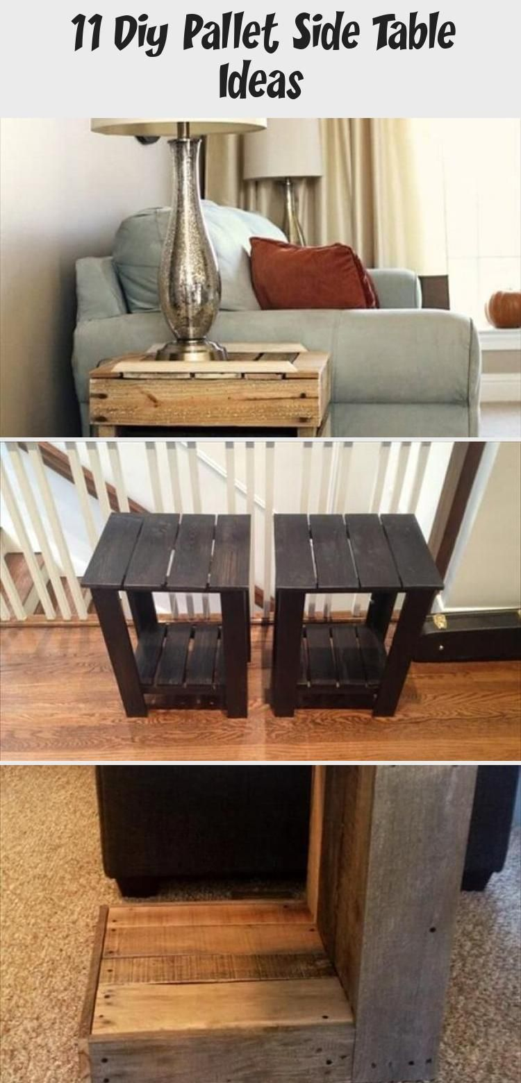 11 Diy Pallet Side Table Ideas Pallet Diy Diy Pallet Furniture