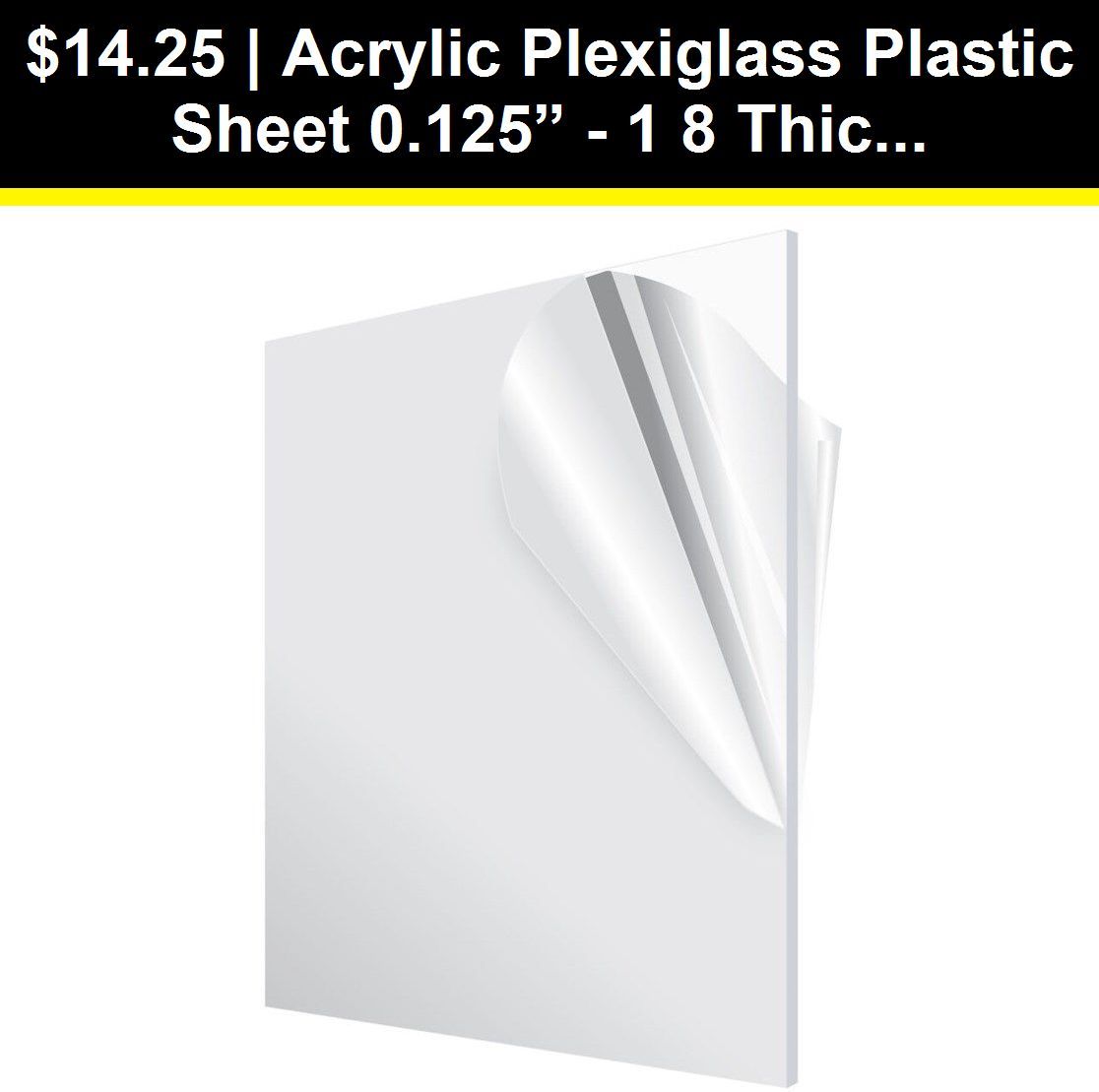 Acrylic Plexiglass Plastic Sheet 0 125 1 8 Thick You Pick The Size Clear Ebay Plastic Sheets Plexiglass Sheet