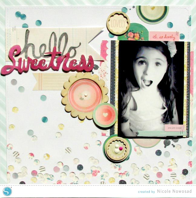 silhouette blog the scrapbooking section Hello Sweetness | Scrapbook layout