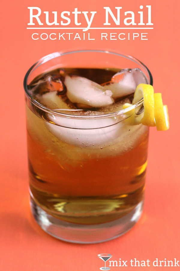 Rusty Nail | Mix That Drink