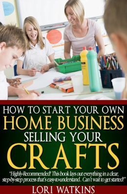 how to start your own business selling your crafts pinterest