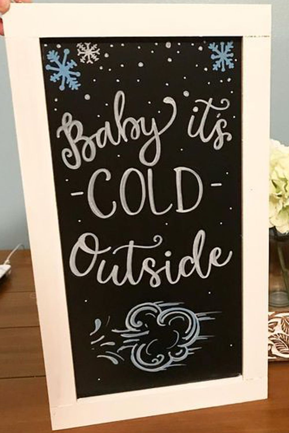 A chalkboard tribute to Idina Menzel & Michael Bublé hit song Baby It's Cold Outside. When the ...