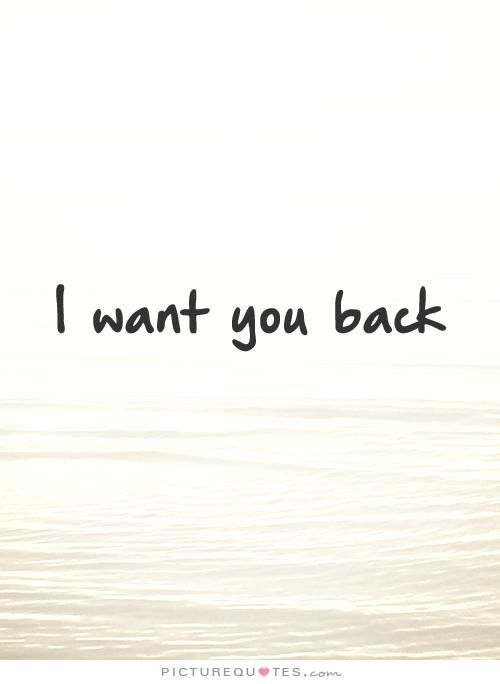 Picturequotes Com Take Me Back Quotes Want You Back Quotes Chance Quotes
