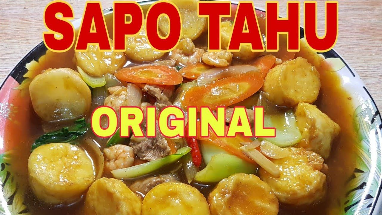 Resep Sapo Tahu Original Youtube Asian Recipes Food The Originals