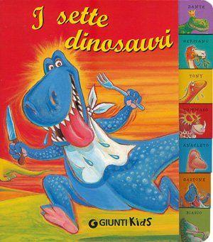 7 filastrocche per 7 dinosauri... Ognuno di loro ha una caratteristica particolare...