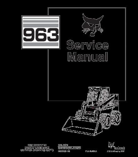 BOBCAT 963 SKID STEER LOADER SERVICE REPAIR MANUAL