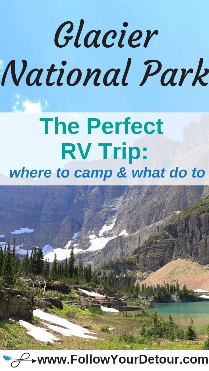 RVing to Glacier National Park in Montana - Follow Your Detour