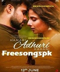 Hamari Adhuri Kahani Song Mp3 Download Hindi Movie