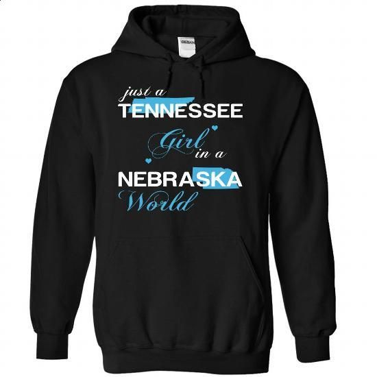 (TNJustXanh001) Just A Tennessee Girl In A Nebraska Wor - hoodie outfit #tshirt art #tshirt pillow