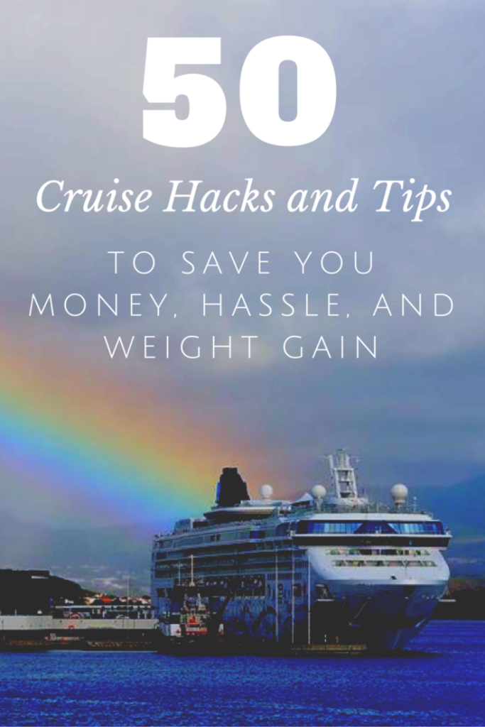 50 Best Cruise Hacks 2019: Tips to Save Money, WiFi, Hassle