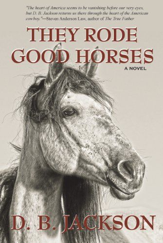 Free Kindle Book For A Limited Time : They Rode Good Horses - THEY RODE GOOD HORSES is the 2012 winner of the Will Rogers Medallion Award for Western fiction. It's the epic story of Brady McCall and Franklin T. Stilwell, aged 10 and 15, who witness their families die in a brutal attack. Orphaned and alone halfway across the American frontier, they face the harsh reality that their own ordeal has just begun and their very survival is at stake. With no time for mourning, and only…