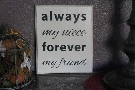 Niece Plaque sign   Always my niece forever my by Frameyourstory, $29.95