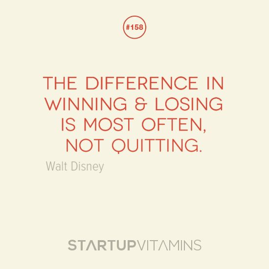 Quotes About Winning The Difference In Winning Losing Is Most Often Not Quitting .
