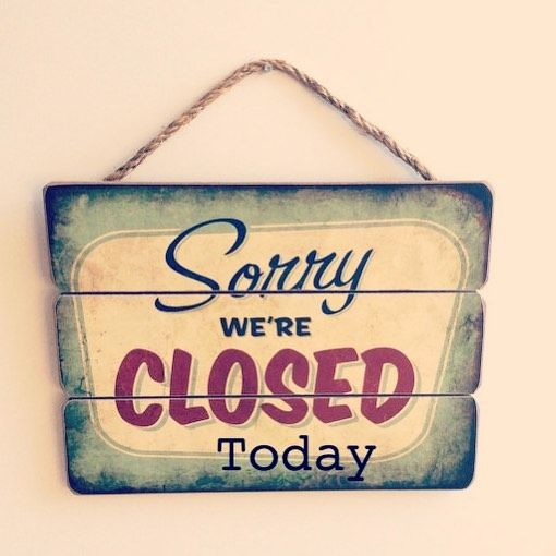 Image result for Closed today