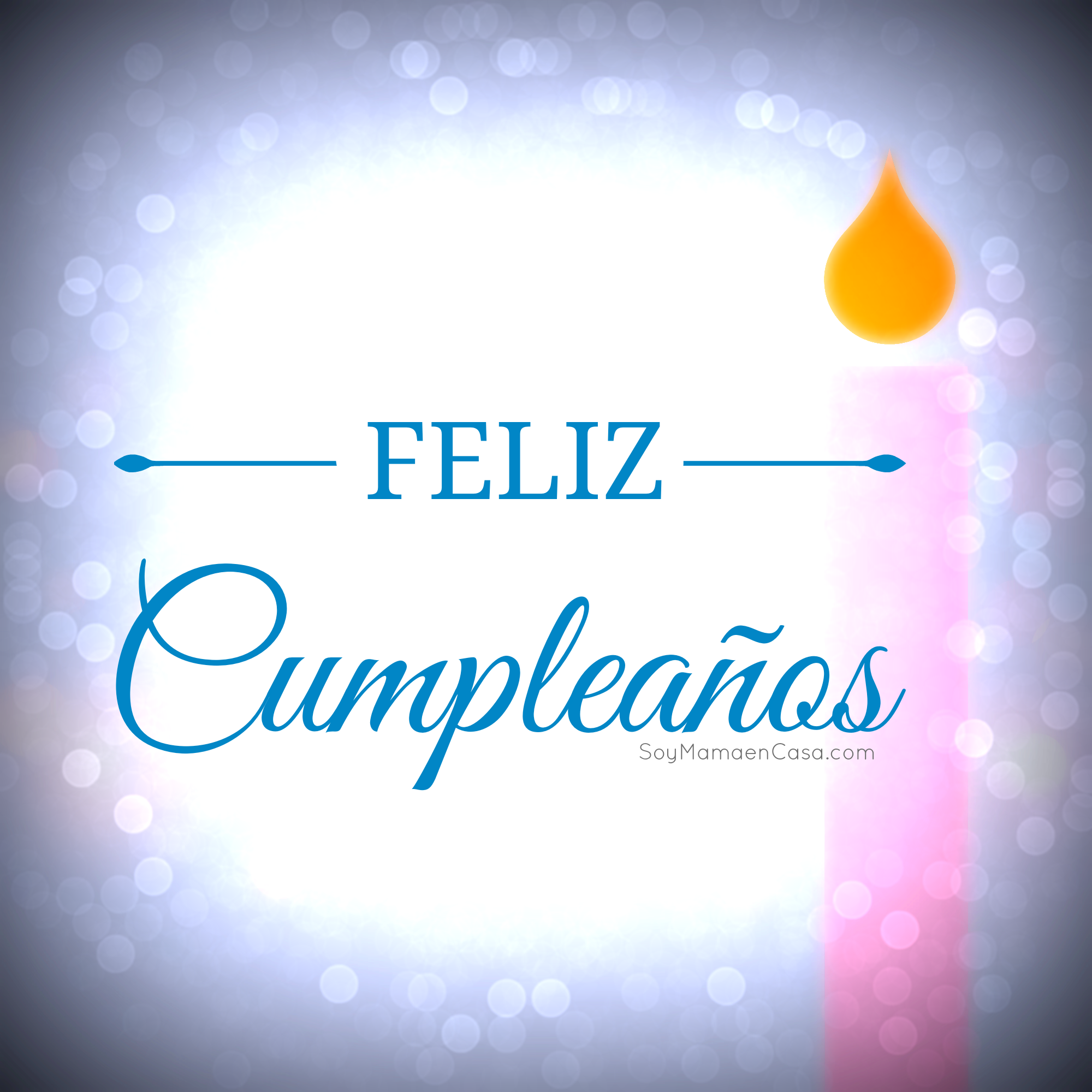 Feliz #cumpleaños ! Happy #Birthday ! Http://soymamaencasa