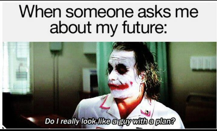 Do I Really Look Like A Guy With A Plan Funny Pictures Funny