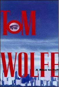 Reading at the moment. Love Tom Wolfe!