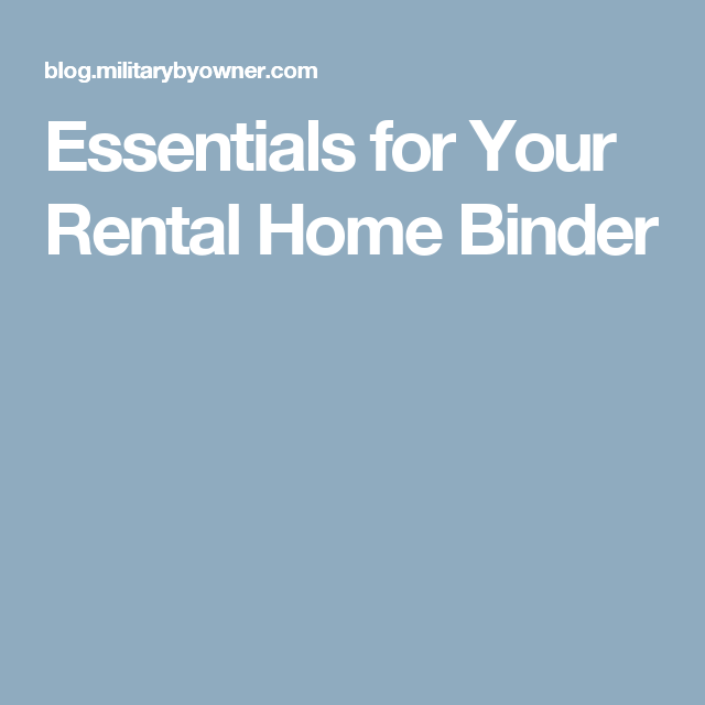 Essentials For Your Rental Home Binder Home Binder House Rental Being A Landlord