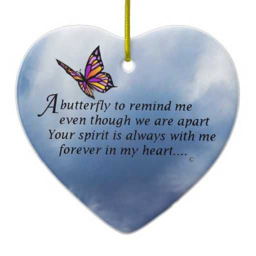 Christmas Quotes Loss Loved One: Butterfly Memorial Poem Losing A Loved One Is Never Easy