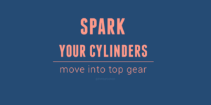 Spark your cylinders.png